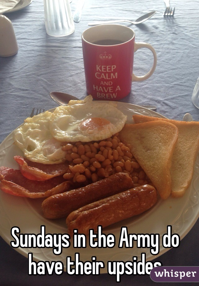 Sundays in the Army do have their upsides