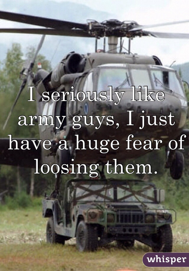 I seriously like army guys, I just have a huge fear of loosing them.