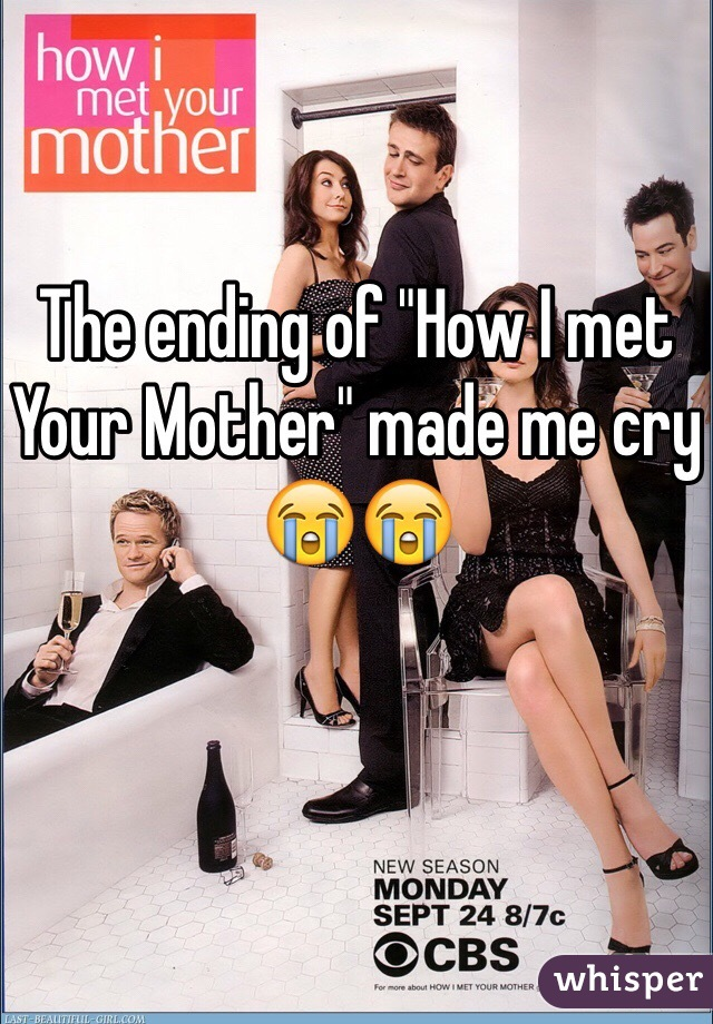 """The ending of """"How I met Your Mother"""" made me cry 😭😭"""