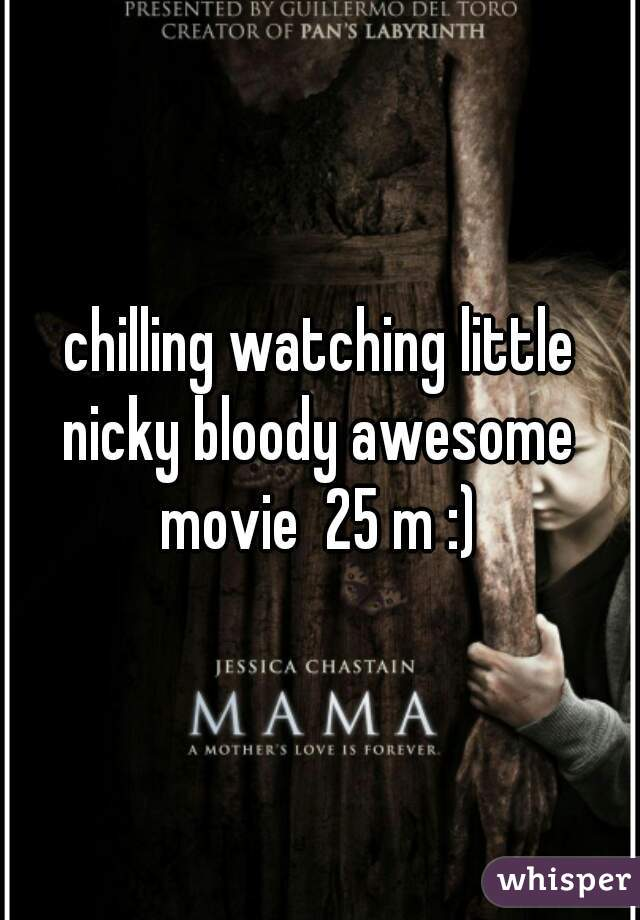 chilling watching little nicky bloody awesome  movie  25 m :)