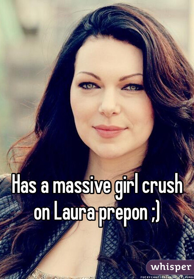 Has a massive girl crush on Laura prepon ;)