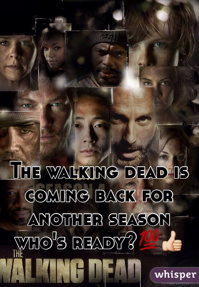 The walking dead is coming back for another season who's ready?💯👍