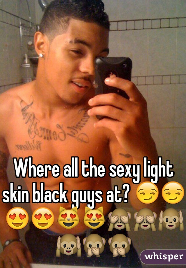 Sexy light skin black guys