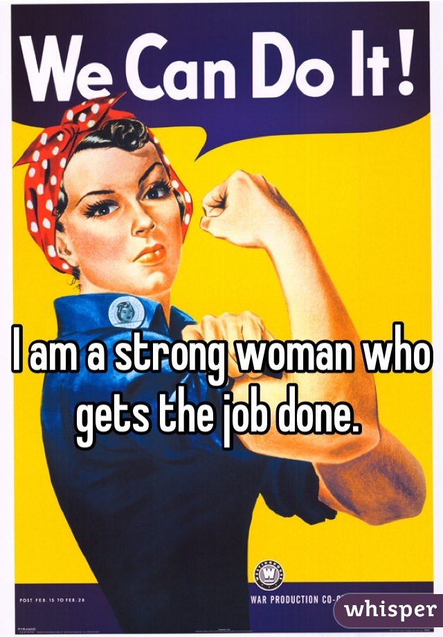 essay on strong woman Another excellent example of a strong and able woman is lindsay hyde, the founder of strong women, strong girls her program started at harvard university in cambridge, massachusetts, and has.