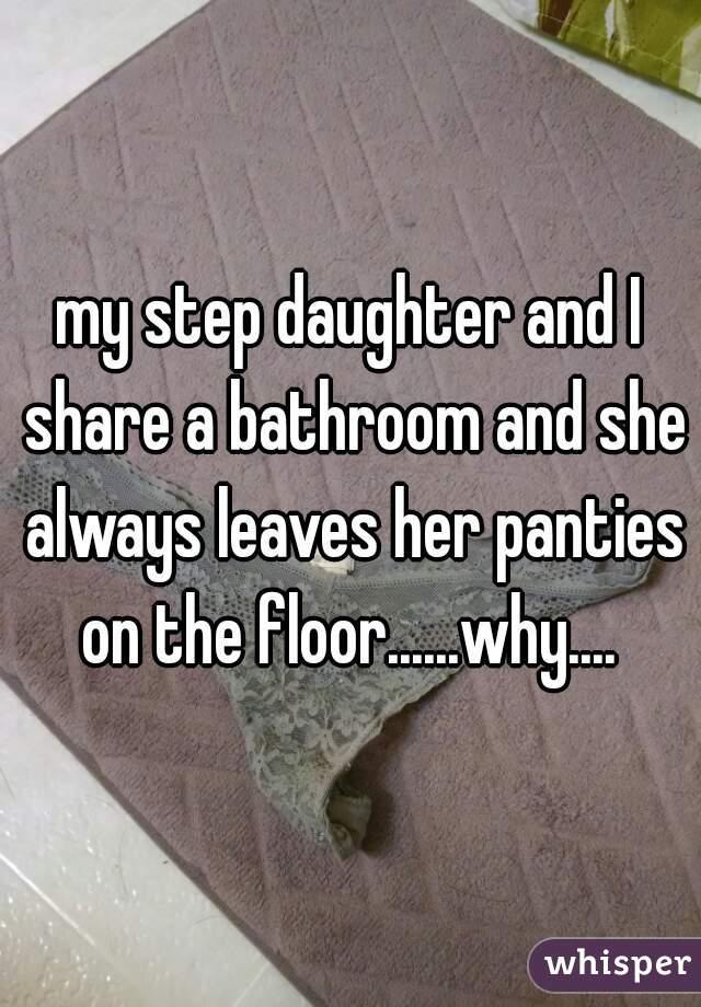 Step Daughter In Panties