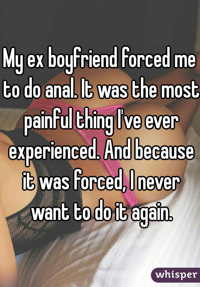 forced anal to He me