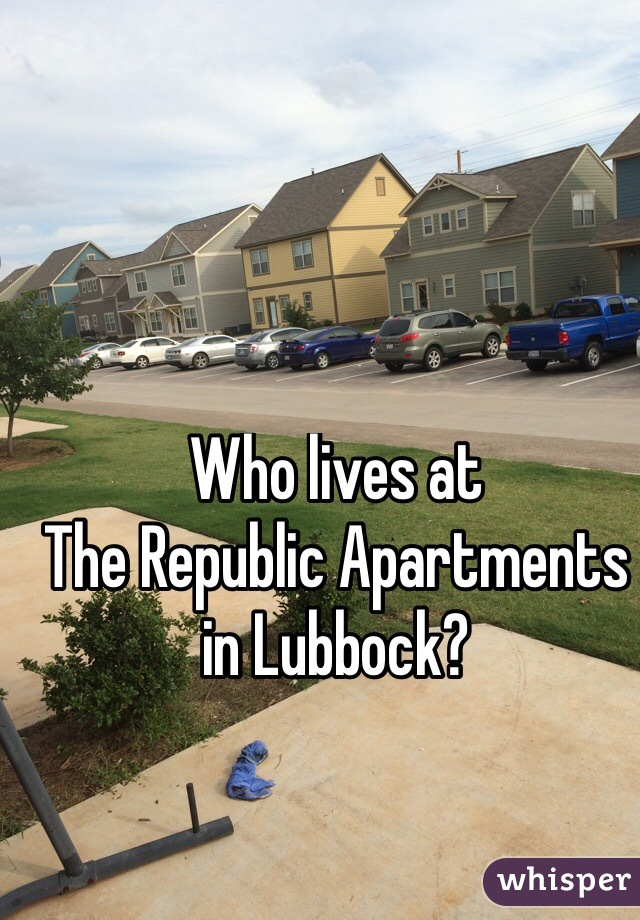 Who lives at  The Republic Apartments in Lubbock?