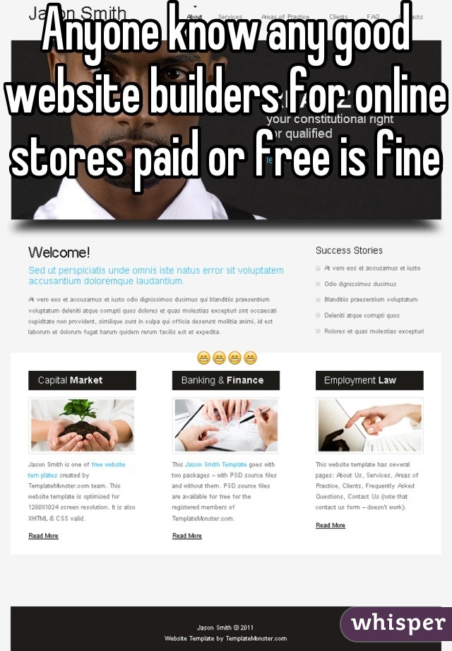 Anyone know any good website builders for online stores paid or free is fine   😁😁😁😁