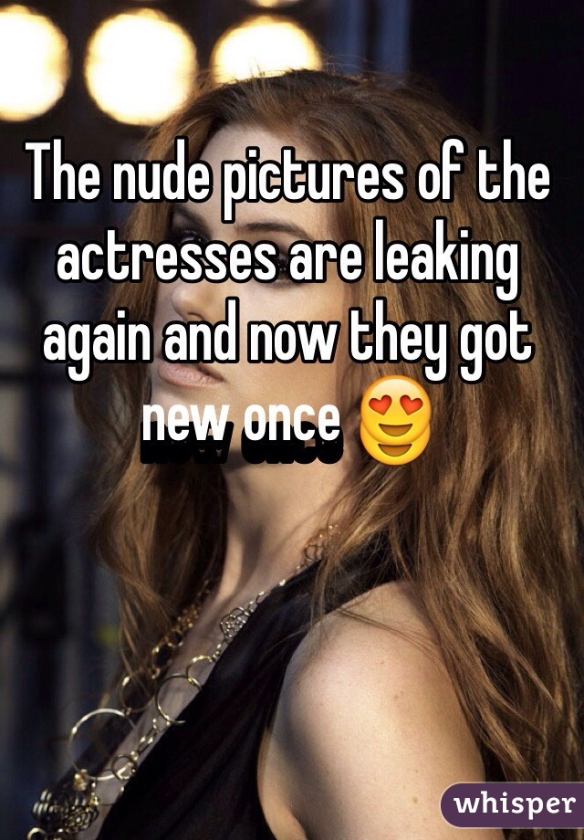 The nude pictures of the actresses are leaking again and now they got new once 😍