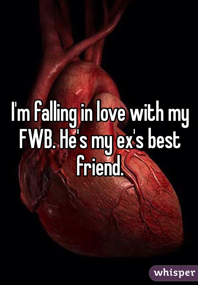 I'm falling in love with my FWB. He's my ex's best friend.