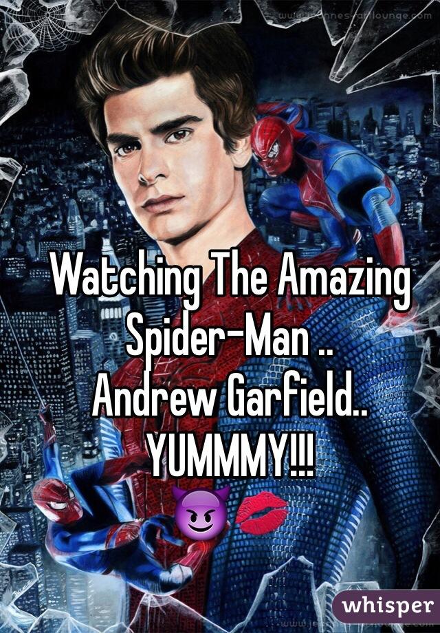 Watching The Amazing Spider-Man .. Andrew Garfield.. YUMMMY!!! 😈💋
