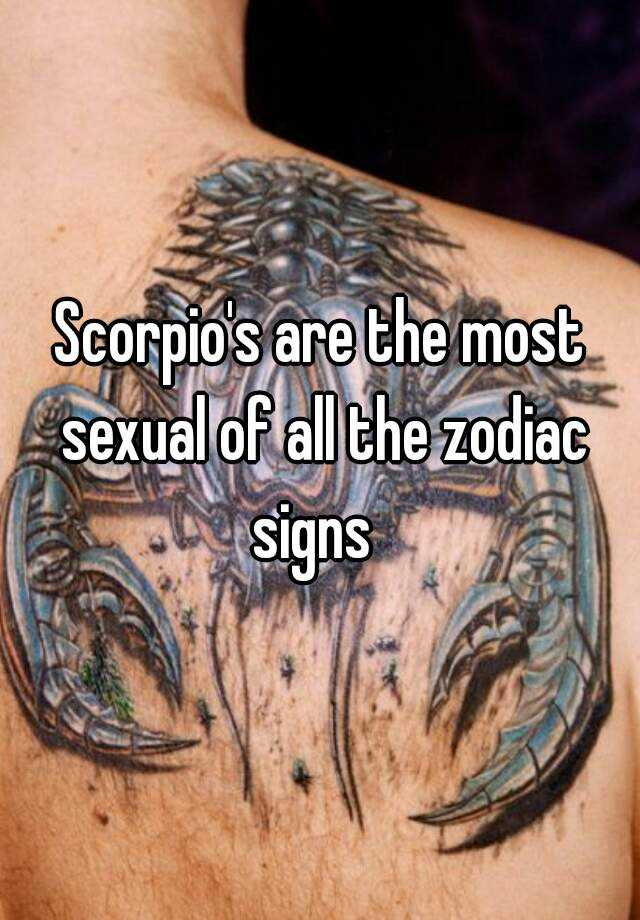Which zodiac sign is the most sexual