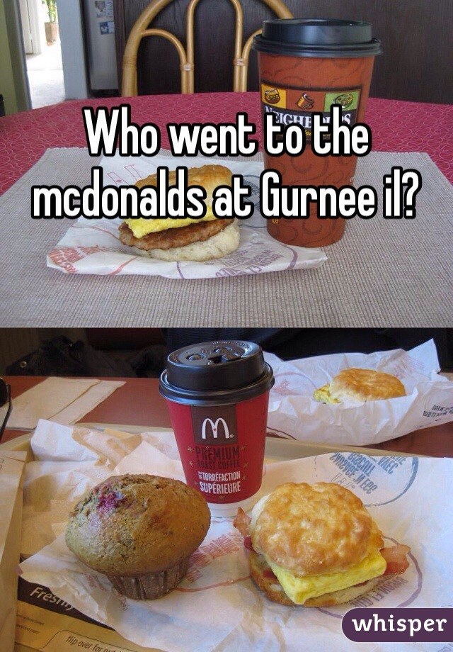 Who went to the mcdonalds at Gurnee il?