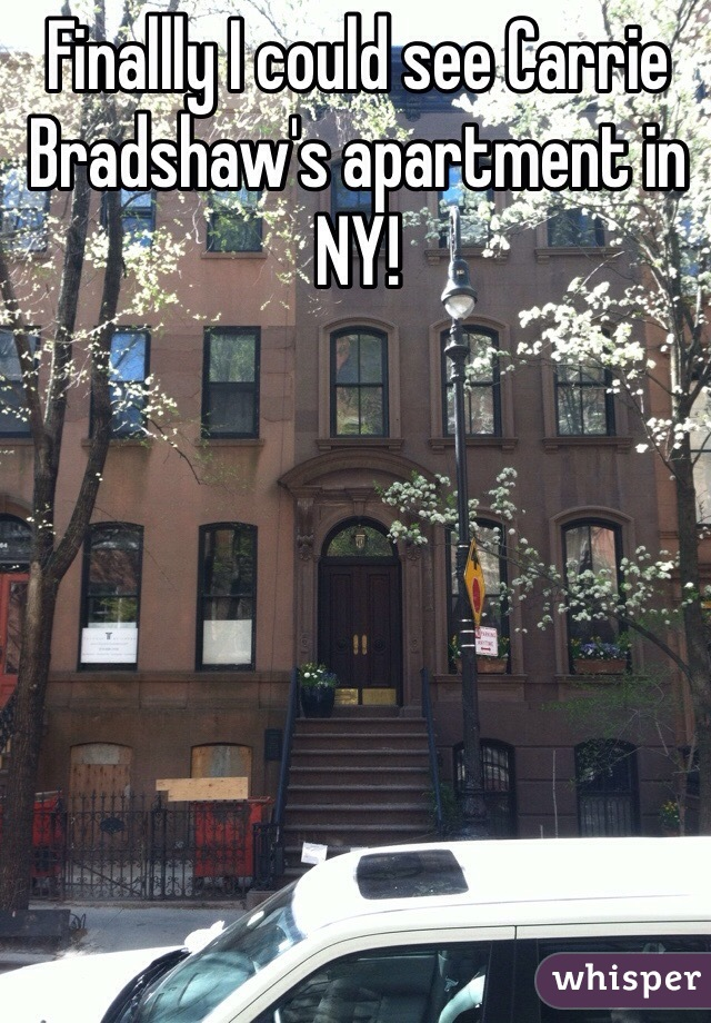 Finallly I could see Carrie Bradshaw's apartment in NY!