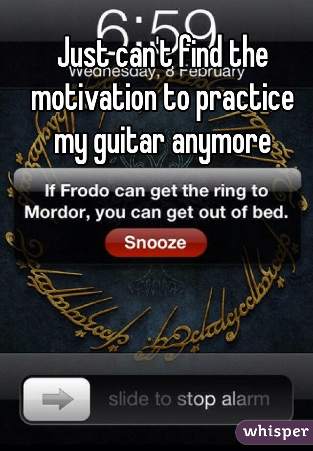 Just can't find the motivation to practice my guitar anymore