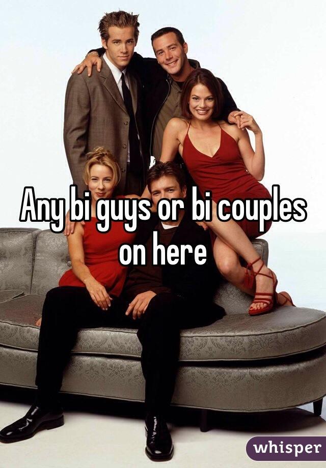 Any bi guys or bi couples on here