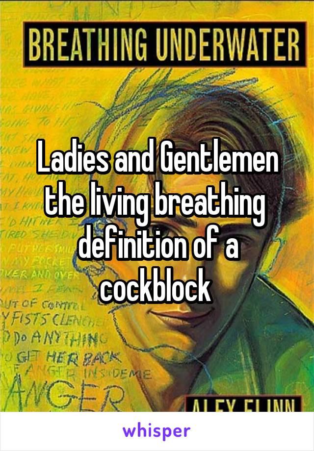Cockblocking definition