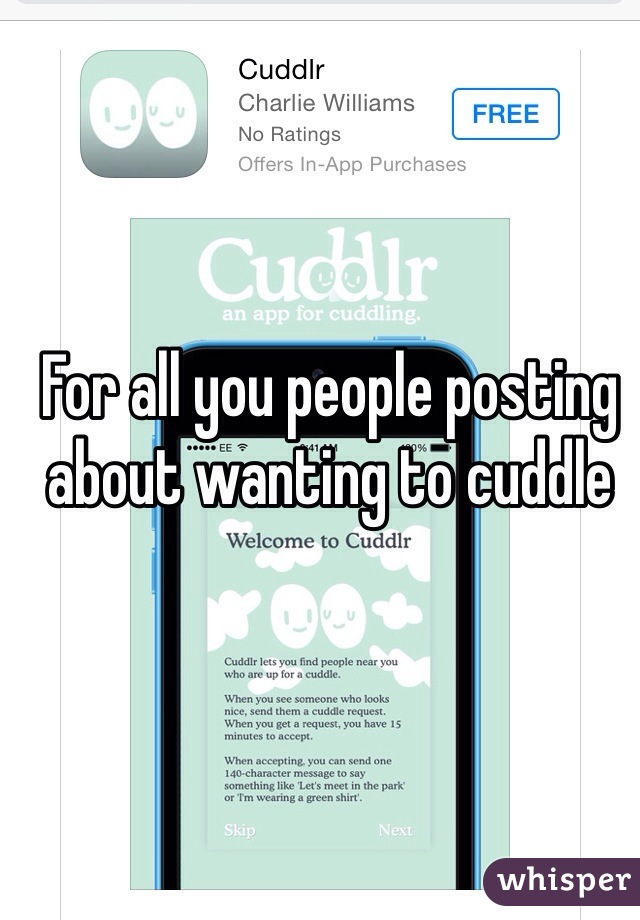 For all you people posting about wanting to cuddle