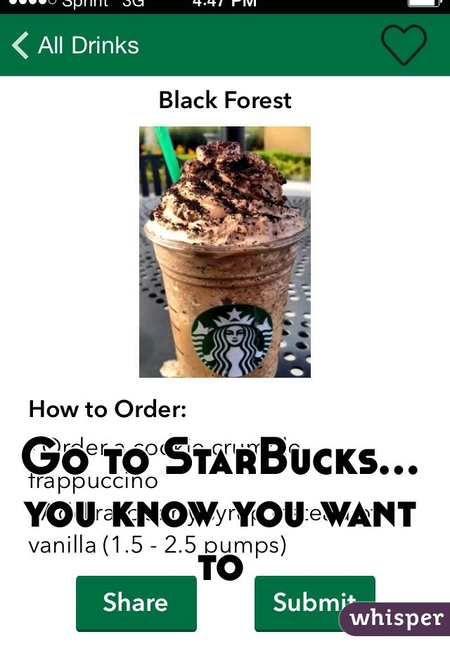 Go to StarBucks…you know you want to