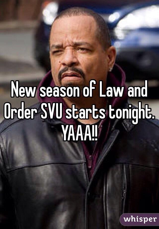 New season of Law and Order SVU starts tonight. YAAA!!