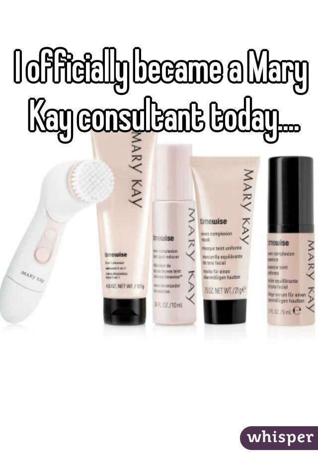 I officially became a Mary Kay consultant today....