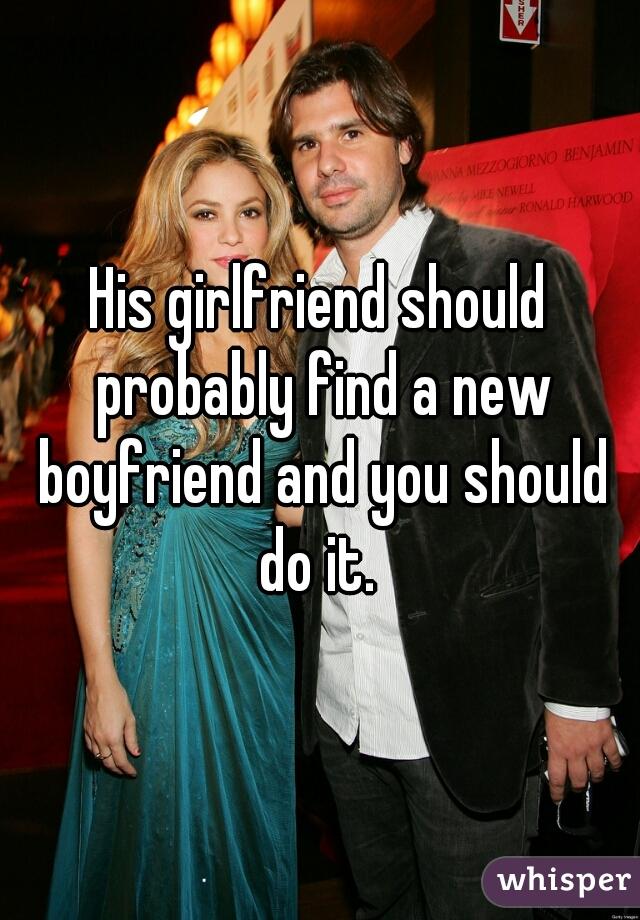 should i find a girlfriend