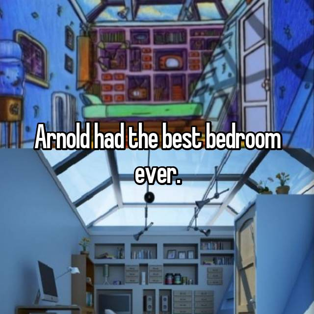Arnold had the best bedroom ever.