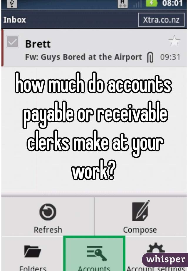 how much do accounts payable or receivable clerks make at your work?