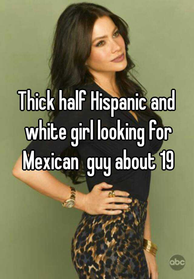 Thick White Girl Mexican