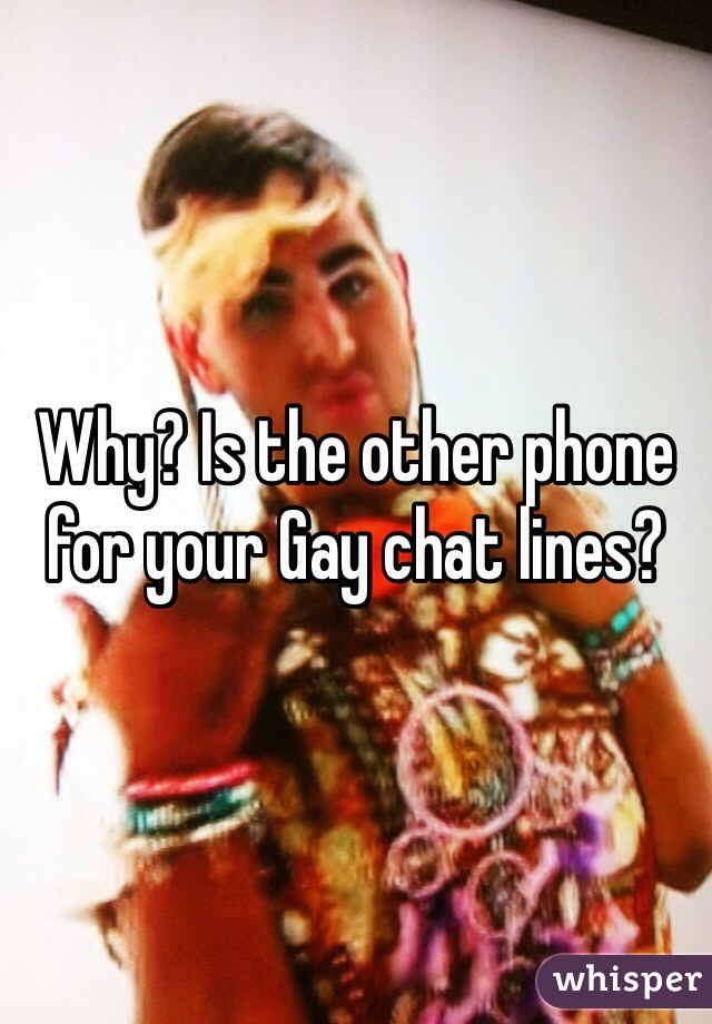 Cheap gay chat lines
