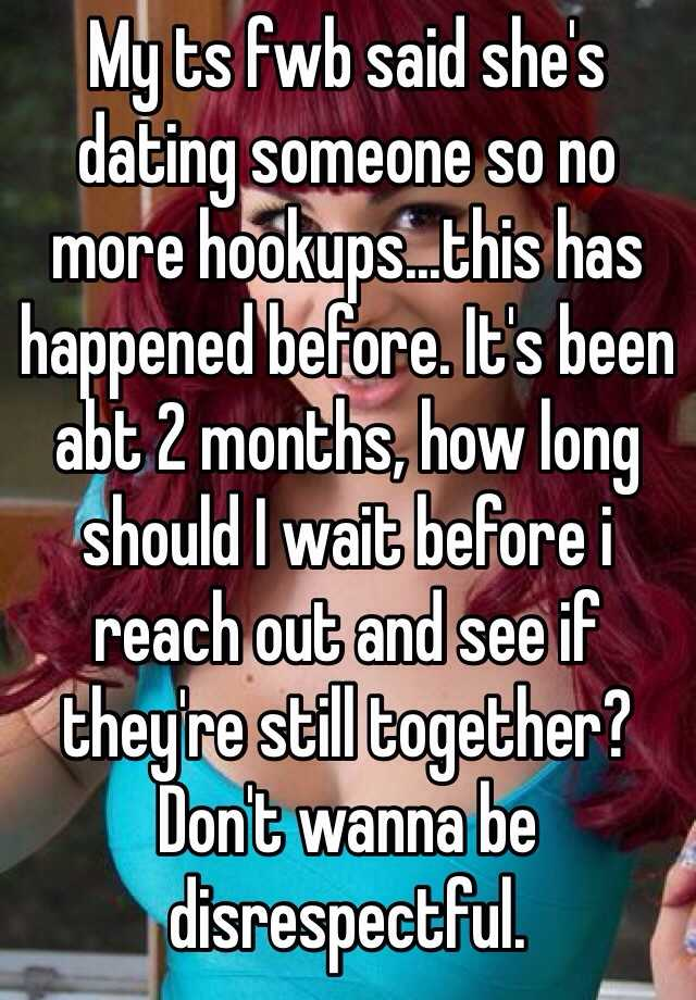 What should you expect after 2 months of hookup