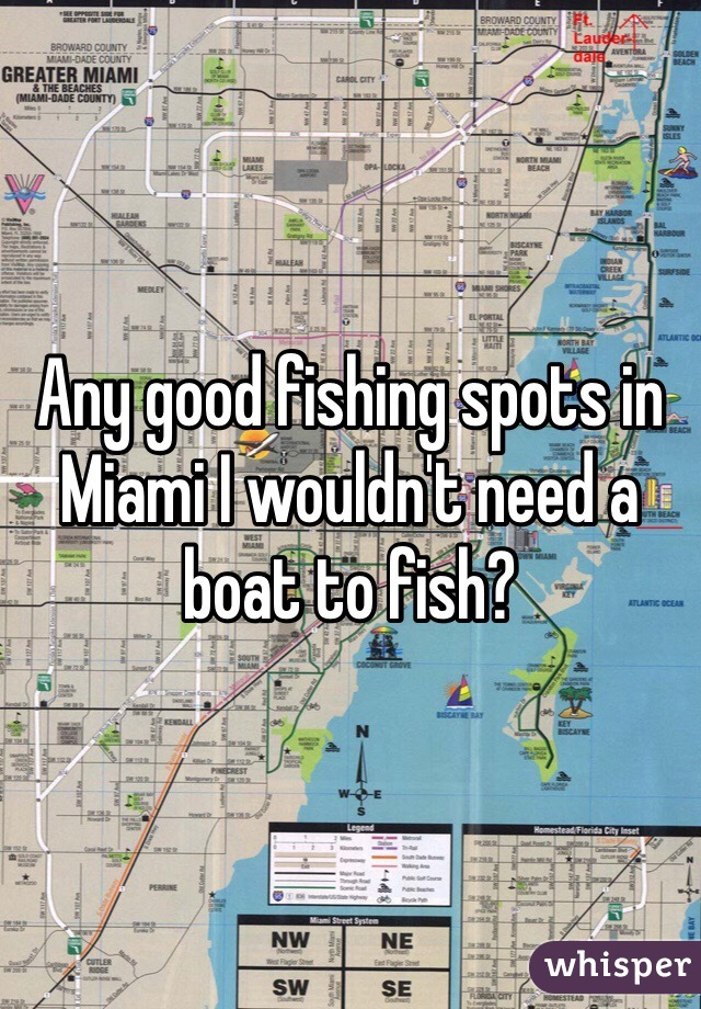 Any good fishing spots in Miami I wouldn't need a boat to fish?