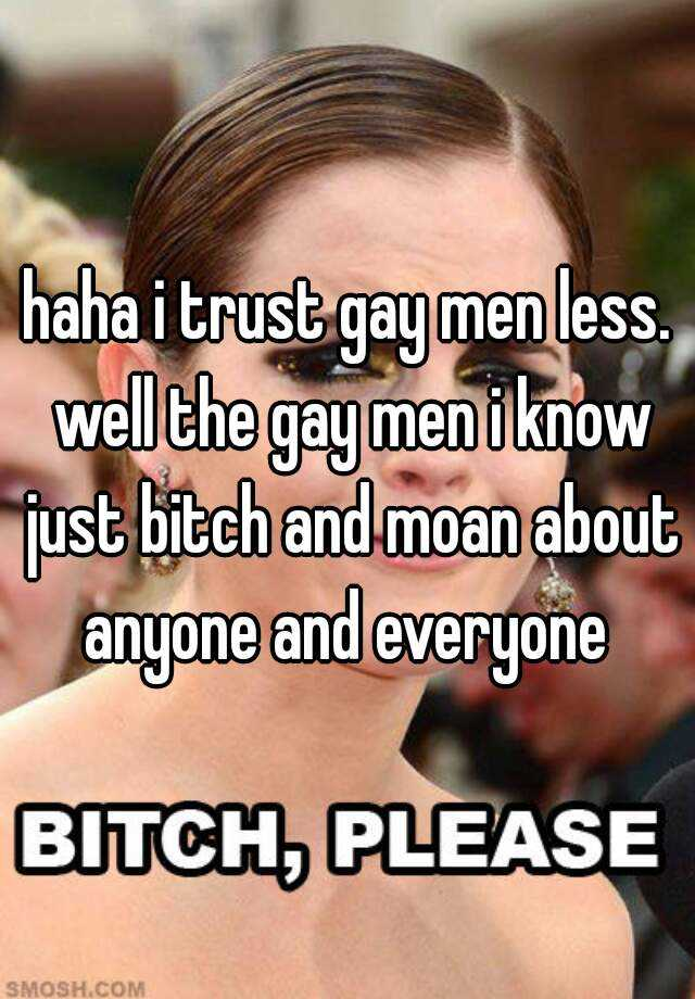 Gay bitch for everyone