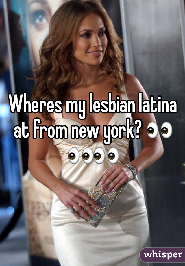 Wheres my lesbian latina at from new york? 👀👀👀