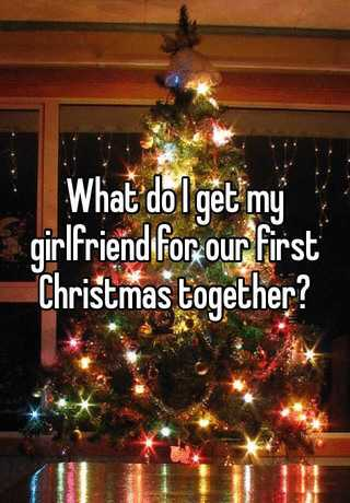 What to get my gf for christmas