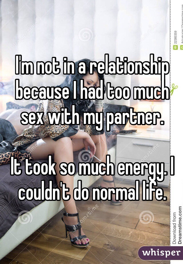 Too much sex in a relationship