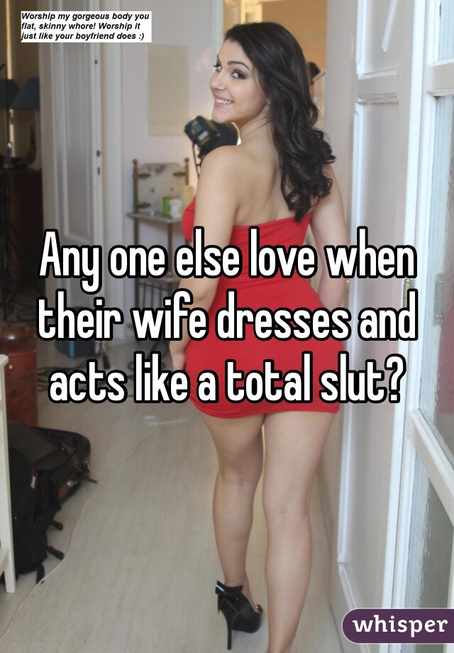 Think, wife dressed as slut useful question