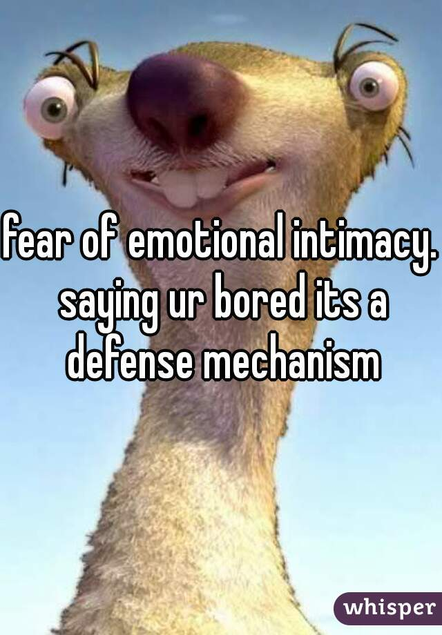 scared of emotional intimacy