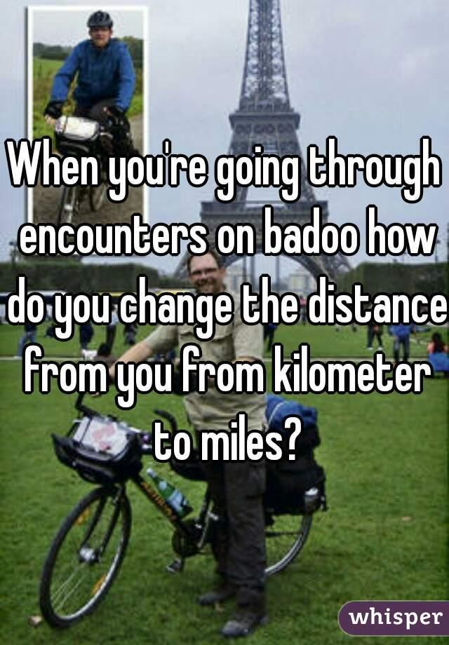 Badoo encounters