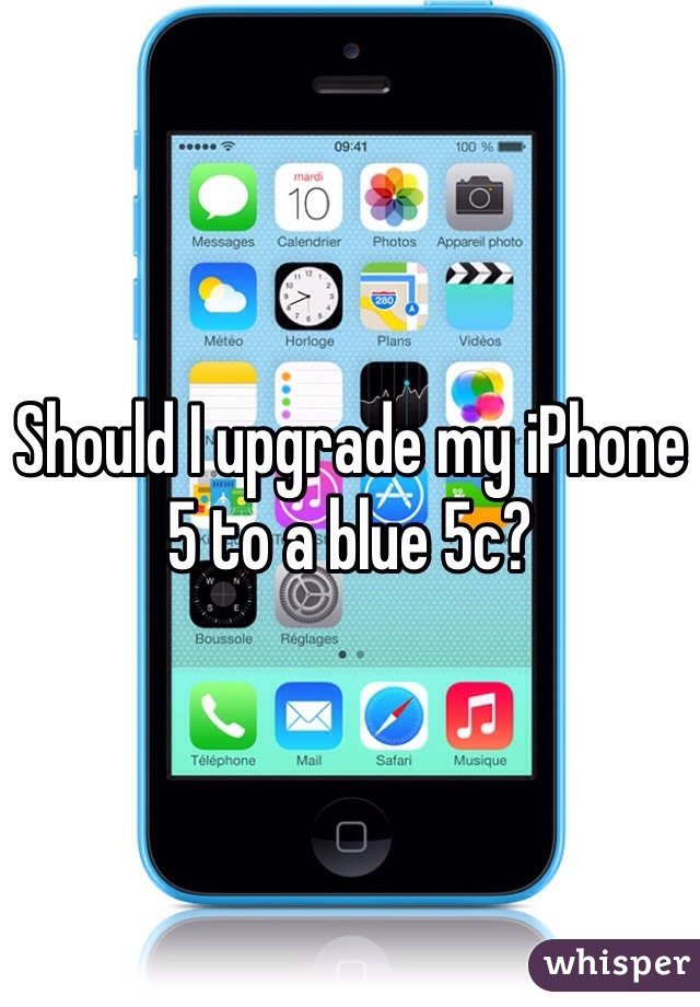 Should I upgrade my iPhone 5 to a blue 5c?
