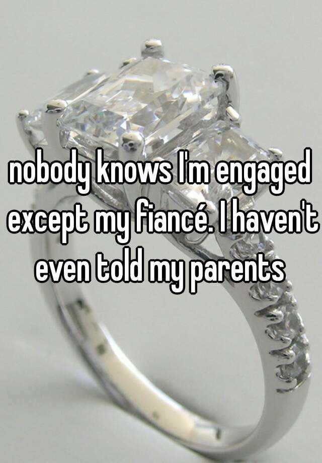 i m engaged to my fiance