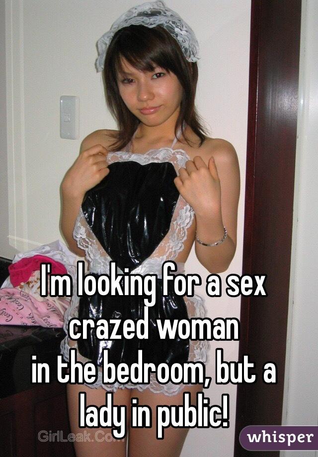 Sex crazed woman