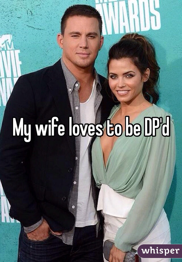 How To Dp My Wife