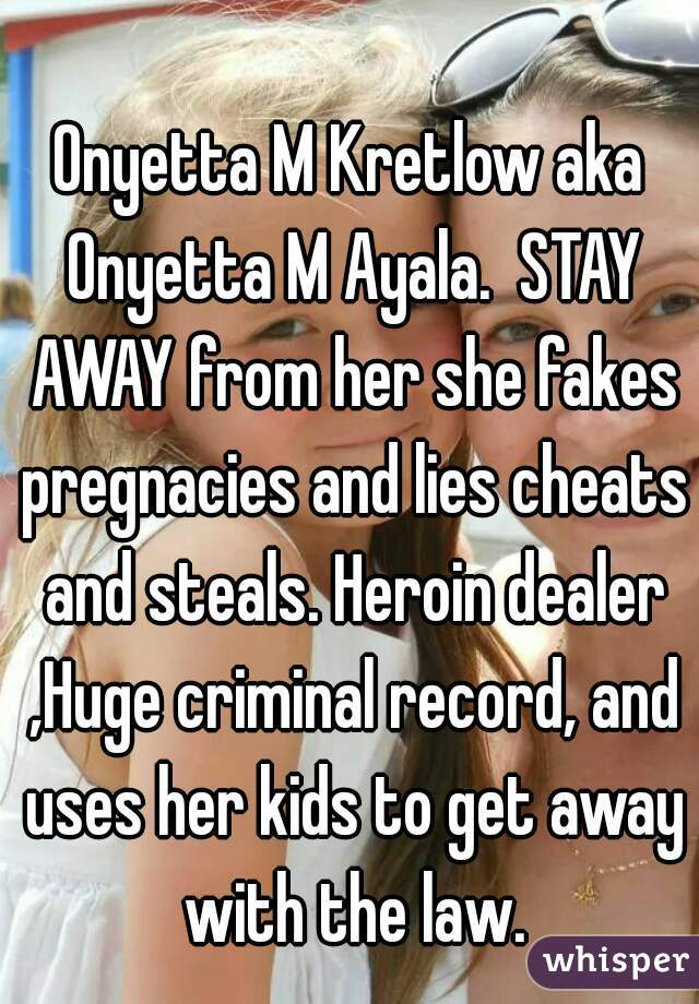 She Lies And Steals And Cheats