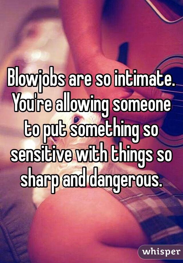 are blowjobs dangerous