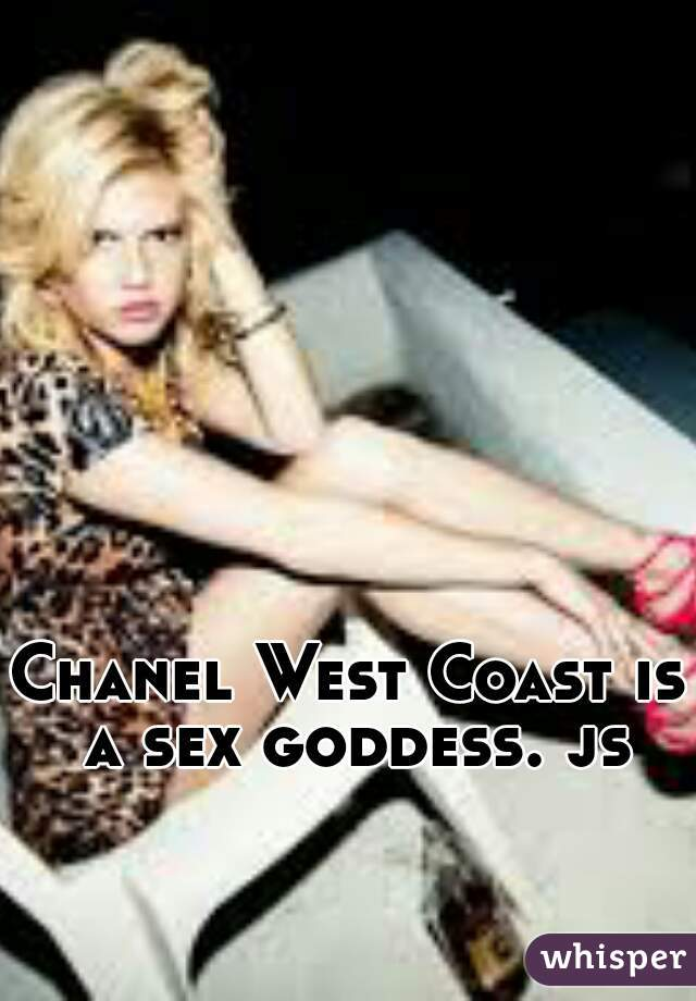 opinion already was chanel west coast sex are mistaken