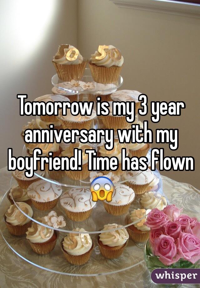 Tomorrow is my 3 year anniversary with my boyfriend! Time has flown 😱