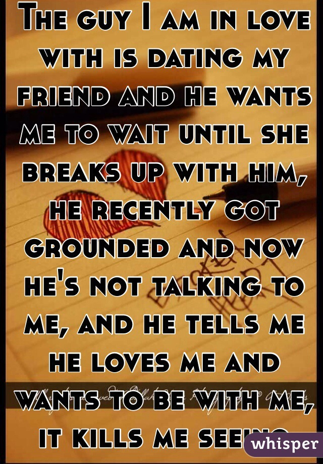 he wants me to wait for him