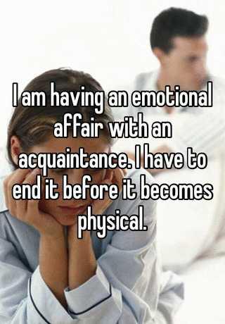 Emotional affair becomes physical