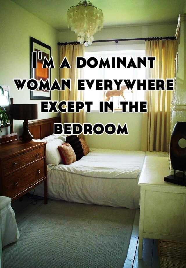 How to be a dominant woman in the bedroom